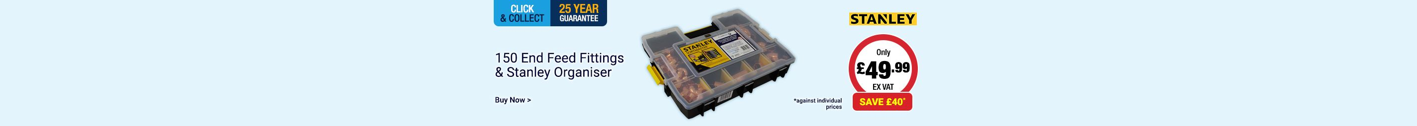Save £40* 150 End Feed Fittings & Organiser